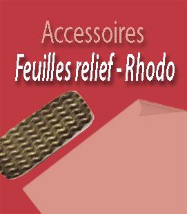 Feuilles reliefs & rhodoïdes